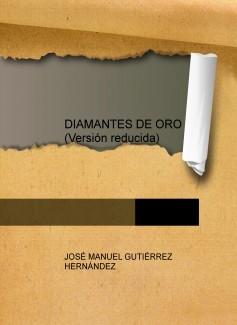 DIAMANTES DE ORO (Versión reducida)