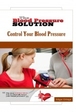 Libro The Blood Pressure Solution - Control Your Blood Pressure Naturally, autor Edgar Ortega M.