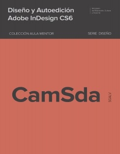 Diseño y autoedición Adobe InDesign CS6