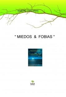 """"""" MIEDOS & FOBIAS """""""