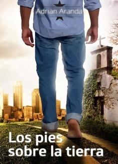 LOS PIES SOBRE LA TIERRA
