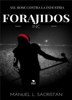Forajidos Inc.