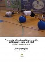 Prevención y Readaptación de la lesión del Bíceps Femoral en Fútbol