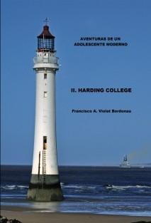 Aventuras de un adolescente moderno. II. Harding College