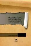 DOCÈNCIA.COM. Breus reflexions sobre la docència