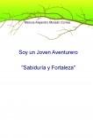 """Soy un Joven Aventurero: """"Sabiduría y Fortaleza"""""""