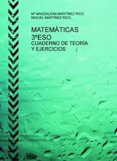 MATEMÁTICAS 3ºESO. CUADERNO DE TEORÍA Y EJERCICIOS
