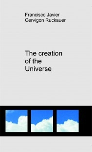 The creation of the Universe