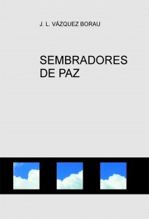 SEMBRADORES DE PAZ