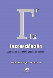 La conexión afín. Aplicación a la teoría clásica de campo