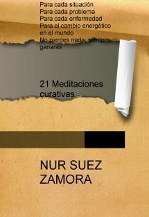 21 Meditaciones curativas