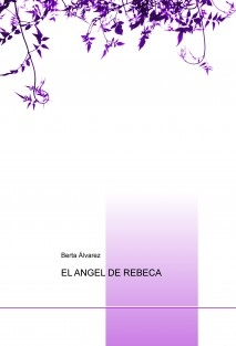 EL ANGEL DE REBECA