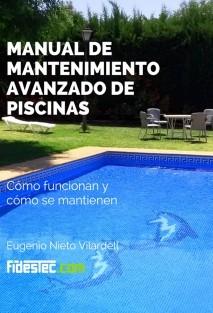 Manual de mantenimiento avanzado de piscinas (1a Ed.)