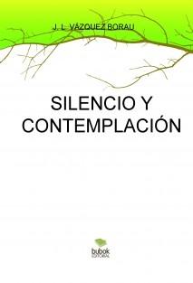 SILENCIO Y CONTEMPLACIÓN