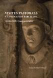 Visites pastorals a la diòcesi de Barcelona (1303-1939). Context i índex