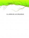EL JARDIN DE LAS ORQUIDEAS - Capitulo 1