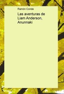Las aventuras de Liam Anderson, Anunnaki