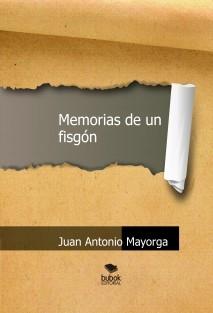 Memorias de un fisgón