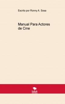 Manual Para Actores de Cine