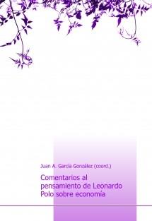 Comentarios al pensamiento de Leonardo Polo sobre economía