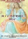 MILAGROS HOY. La Curación a través de los Milagros de Jesús. JESUCRISTO