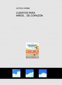 CUENTOS PARA NIÑOS... DE CORAZÓN