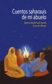 Los cuentos saharauis de mi abuelo