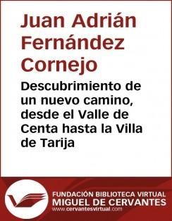 Descubrimiento de un nuevo camino, desde el Valle de Centa hasta la Villa de Tarija