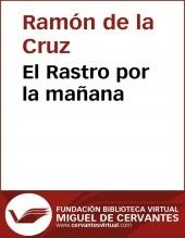 Libro El Rastro por la mañana, autor Biblioteca Miguel de Cervantes