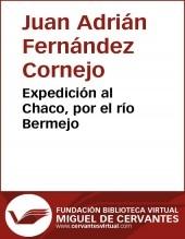 Libro Expedición al Chaco, por el río Bermejo, autor Biblioteca Miguel de Cervantes
