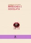 MADUIXES I XOCOLATA