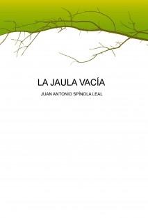 LA JAULA VACÍA