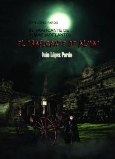 EL TRAFICANTE DE ALMAS (ADELANTO)