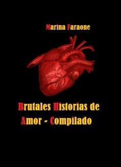 Brutales Historias de Amor - Compilado