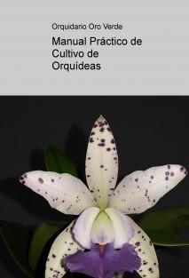 Manual Práctico de Cultivo de Orquídeas