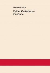 Esther Cañadas en Canfranc