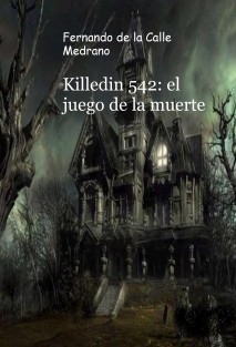 Killedin 542: el juego de la muerte
