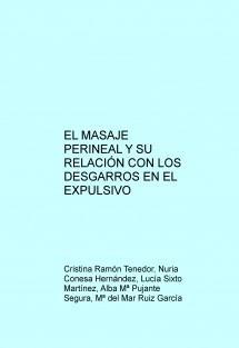 EL MASAJE PERINEAL Y SU RELACIÓN CON LOS DESGARROS EN EL EXPULSIVO
