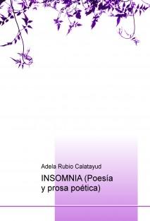 INSOMNIA (Poesía y prosa poética)