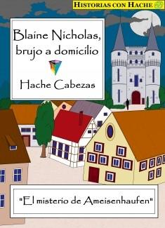 Blaine Nicholas, brujo a domicilio