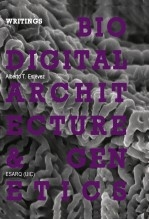 ENGLISH VERSION - Biodigital Architectures & Genetics: Writings