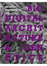 Libro PDF VERSION - Biodigital Architecture & Genetics: Writings / Escritos, autor Biodigital Architecture Master