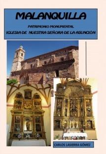 Malanquilla. Patrimonio Monumental. Iglesia de Nuestra Señora de la Asunción