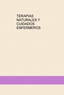 TERAPIAS NATURALES Y CUIDADOS ENFERMEROS