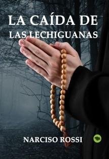 La caída de Las Lechiguanas