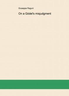 On a Gödel's misjudgment