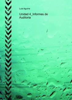 Unidad 4_Informes de Auditoria