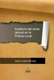 Auditoría del clima laboral en la Policía Local