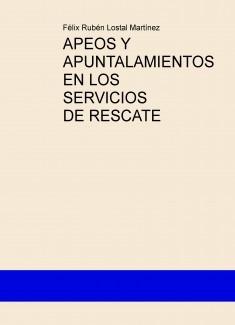 APEOS Y APUNTALAMIENTOS EN LOS SERVICIOS DE RESCATE