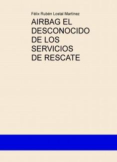 AIRBAG EL GRAN DESCONOCIDO DE LOS SERVICIOS DE RESCATE